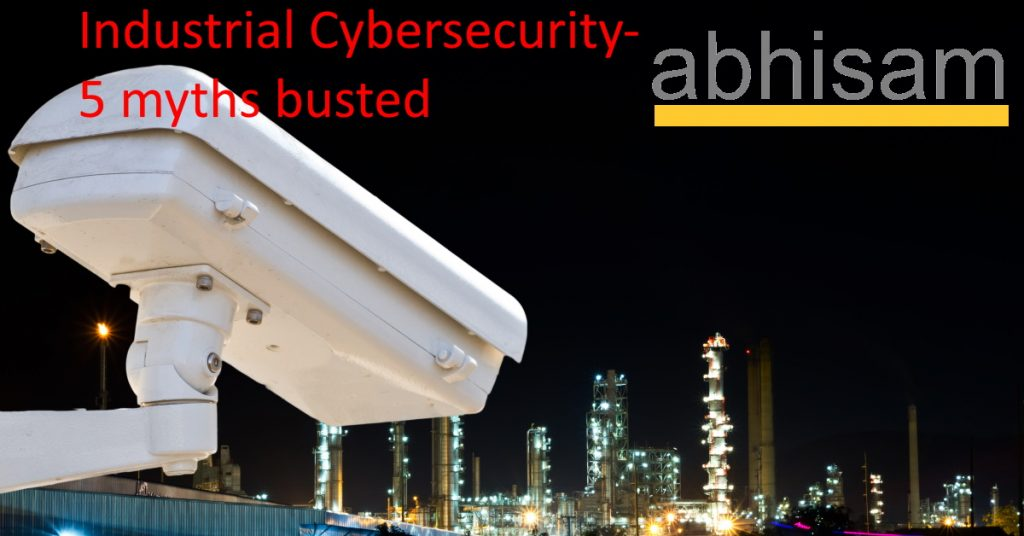 Industrial Cybersecurity myths-Whitepaper from Abhisam